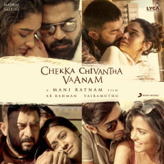 Chekka Chivantha Vaanam (Original Motion Picture Soundtrack) - A.R. Rahman