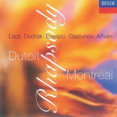 Rhapsodies - Orchestre Symphonique de Montreál, Charles Dutoit
