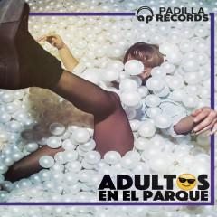 Adultos En El Parque (Single)