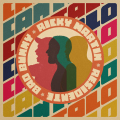 Cántalo - Ricky Martin, Residente, Bad Bunny