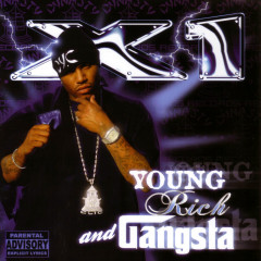 Young, Rich, and Gangsta - X1