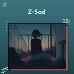 Z - Sad - Various Artists