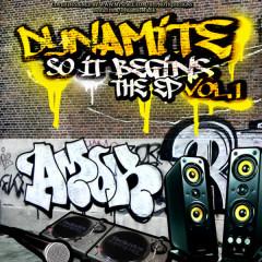 So It Begins The EP Vol. 1 - Dynamite