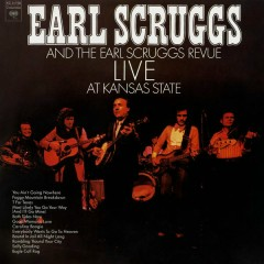 Live at Kansas State - The Earl Scruggs Revue