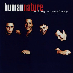 Telling Everybody - Human Nature
