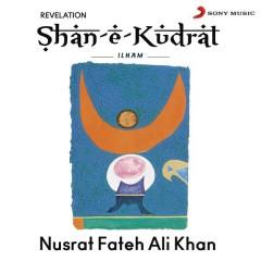 Shan-E-Kudrat Ilham - Nusrat Fateh Ali Khan