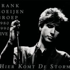 Hier Komt De Storm - Frank Boeijen Groep