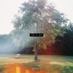 PM 5:30 - DISH//