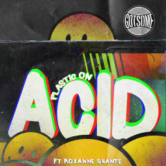 Plastic On Acid - GotSome, Roxanne Shante