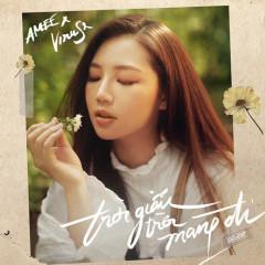 Trời Giấu Trời Mang Đi (Single) - AMEE, ViruSs