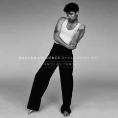 Small Town Boy (Track By Track) - Duncan Laurence