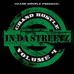 Grand Hustle Presents In Da Streetz Volume 4 - Various Artists