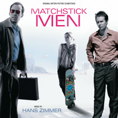 Matchstick Men (Original Motion Picture Soundtrack) - Hans Zimmer