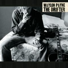 The Drifter - Waylon Payne