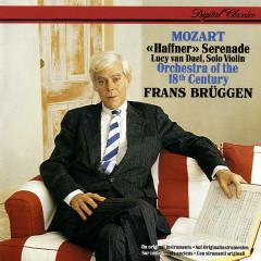 Mozart: Haffner Serenade etc - Lucy van Dael, Orchestra Of The 18th Century, Frans Brüggen