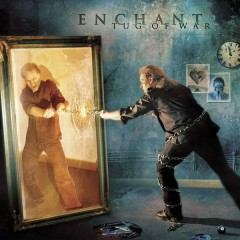 Tug of War (Bonus track version) - Enchant