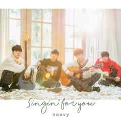 Singin' for You - noovy