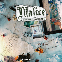 Malice - Travis Thompson