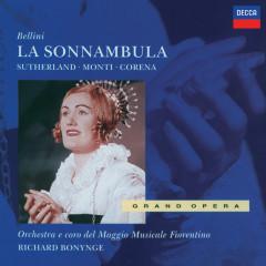 Bellini: La Sonnambula - Dame Joan Sutherland, Nicola Monti, Fernando Corena, Coro del Maggio Musicale Fiorentino, Orchestra del Maggio Musicale Fiorentino