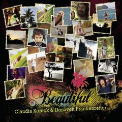 Beautiful - Claudia Koreck, Donavon Frankenreiter