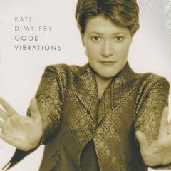 Good Vibrations - Kate Dimbleby