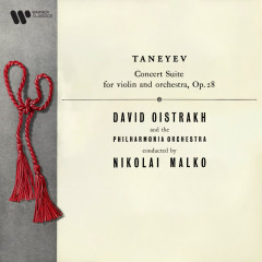 Taneyev: Concert Suite for Violin and Orchestra, Op. 28 - David Oistrakh, Philharmonia Orchestra, Nikolaï Malko