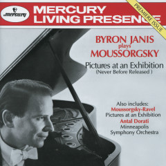 Mussorgsky: Pictures at an Exhibition (Versions for piano & for orchestra) etc. - Byron Janis, Minneapolis Symphony Orchestra, Antal Doráti
