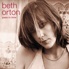 Pass In Time- The Definitive Collection - Beth Orton