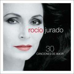 30 Canciones De Amor - Rocio Jurado