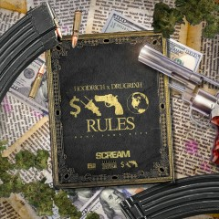 Mony Powr Rspt World Rules - HoodRich Pablo Juan, Drugrixh Peso
