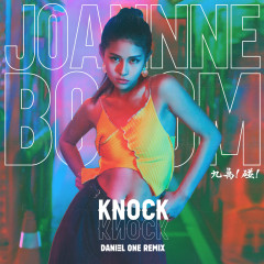 KNOCK KNOCK (Daniel One Remix) - Joannne