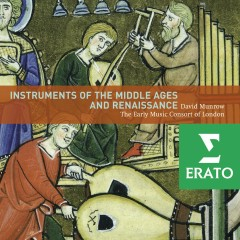 Instruments of Middle Age and Renaissance - David Munrow, Early Music Consort Of London