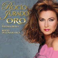 Oro - De Paloma Brava A Rocío De Luna Blanca - Rocio Jurado