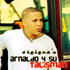 Acelera'o (Remasterizado) - Arnaldo y Su Talismán