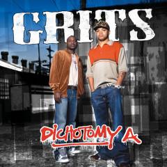 Dichotomy A - Grits