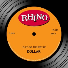 Playlist: The Best Of Dollar - Dollar