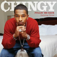Pullin' Me Back - Chingy, Tyrese