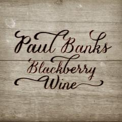 Blackberry Wine - Paul Banks