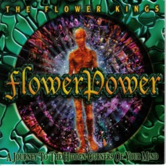 Flowerpower - The Flower Kings
