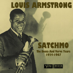 Satchmo: The Decca And Verve Years 1924-1967 - Louis Armstrong