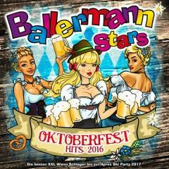 Ballermann Stars - Oktoberfest Hits 2016 - Die besten XXL Wiesn Schlager bis zur Apres Ski Party 2017