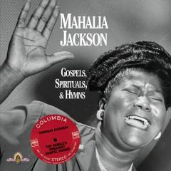 Gospels, Spirituals, & Hymns - Mahalia Jackson