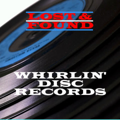 Lost & Found - Whirlin' Disc - Various Artists