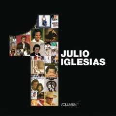 1, Volumen 1 - Julio Iglesias