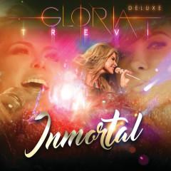 Inmortal (En Vivo/Deluxe) - Gloria Trevi