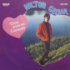 Dois Num Só Coração - Nilton Cesar