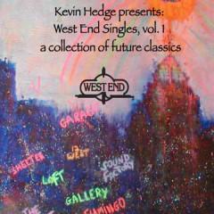 Kevin Hedge Presents: West End Singles, Volume 1 - Various Artists