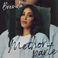 Melhor Parte (Playback) - BRENDA