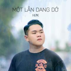 Một Lần Dang Dở (Single) - H2K