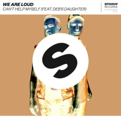 Can't Help Myself (Single) - We Are Loud
